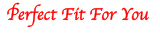Perfect Fit For You.com Logo